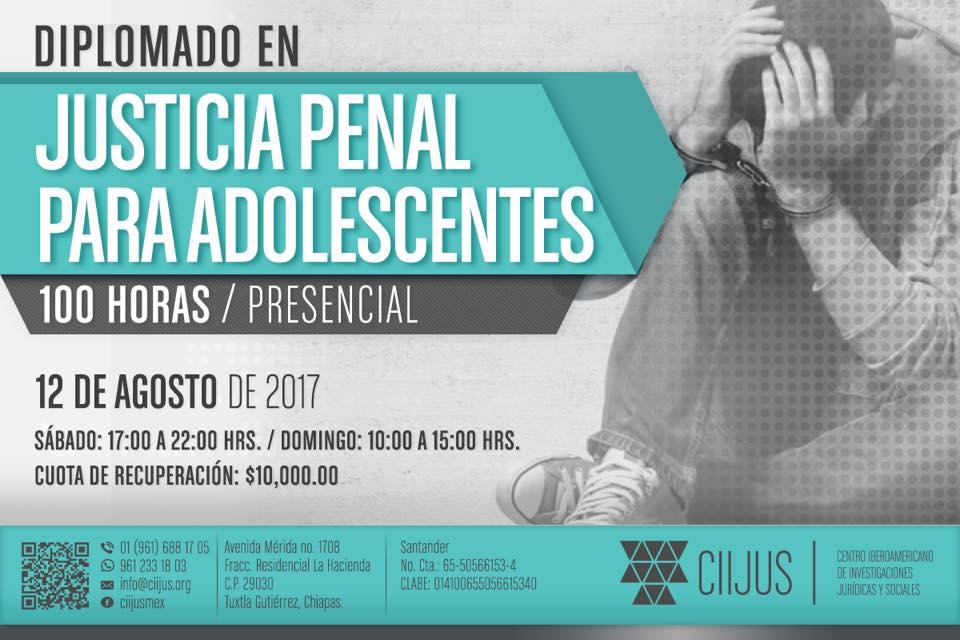 DIPLOMADO EN JUSTICIA PENAL PARA ADOLESCENTES